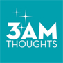3amthoughts